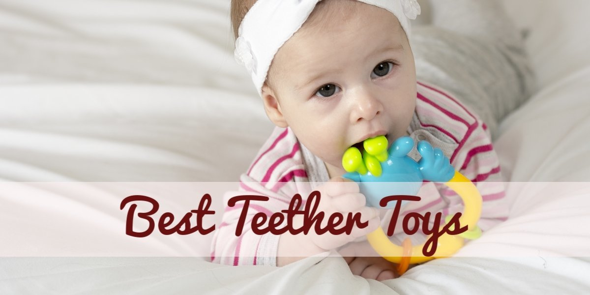 Best Teether Toys for Babies and Infants