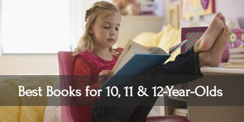 12 Best Books for Your 10, 11, & 12 Year Olds