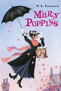 Mary Poppins by Dr.P.L. Travers and Mary Shepard